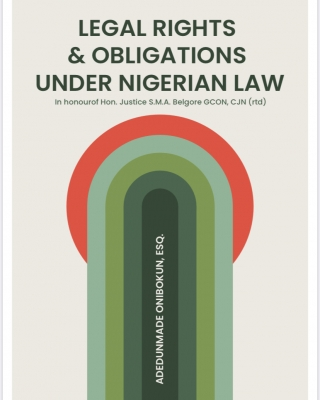 Legal Rights And Obligations Under Nigerian Law