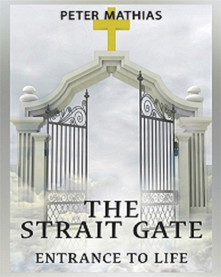 The Strait Gate: Entrance to life (Preview)