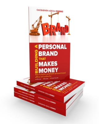 BUILDING A PERSONAL BRAND THAT MAKES MONEY