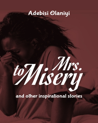 Mrs to Misery and other inspirational stories
