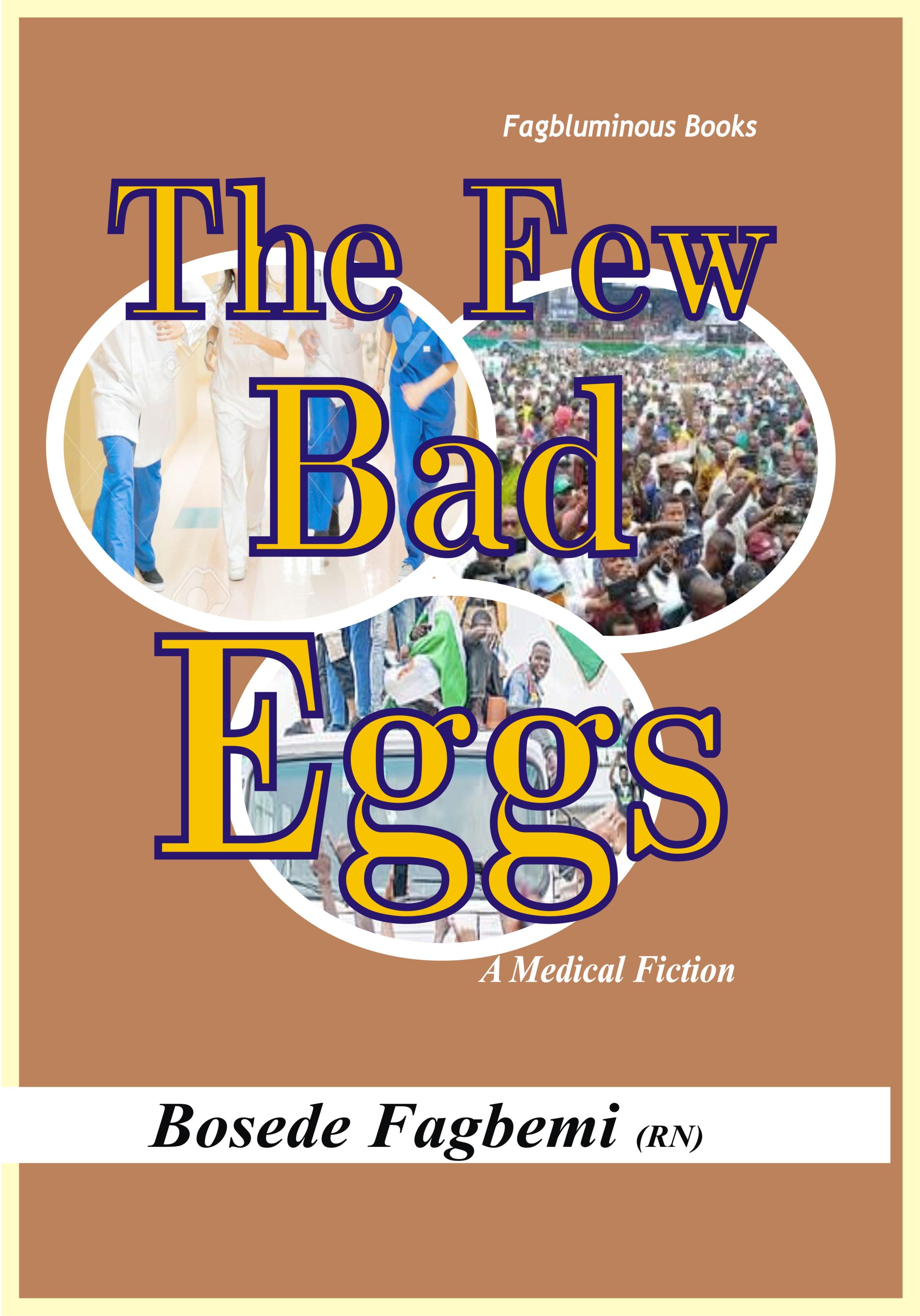THE FEW BAD EGGS