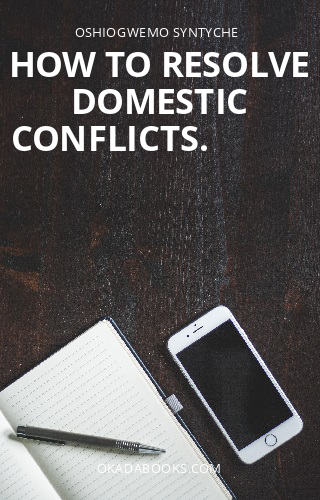 How To Resolve Domestic Conflicts.