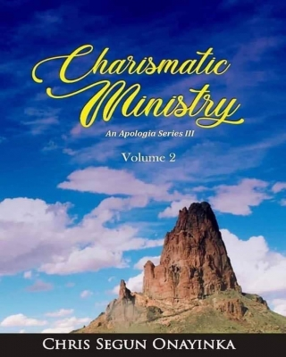 Charismatic Ministry- Volume 2