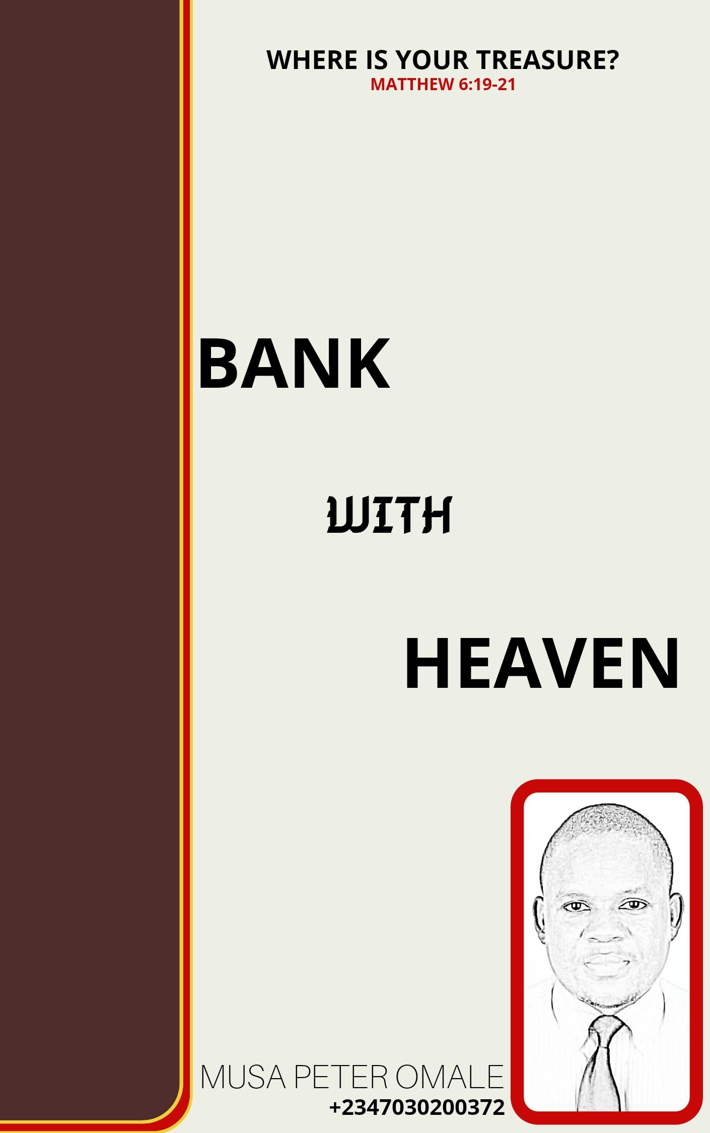 BANK WITH HEAVEN