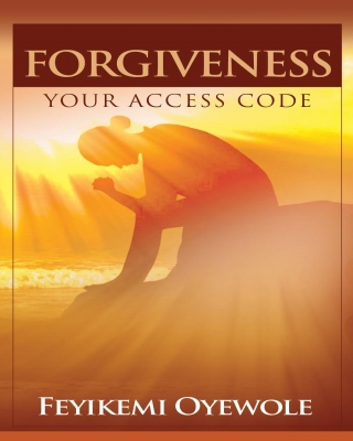 Forgiveness. Your Access Code