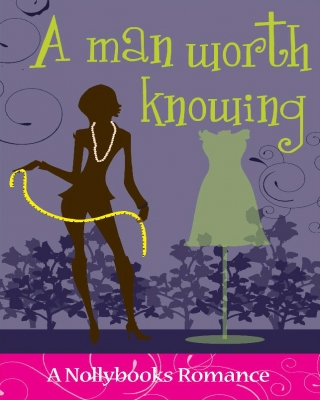 A Man Worth Knowing (Free Preview)