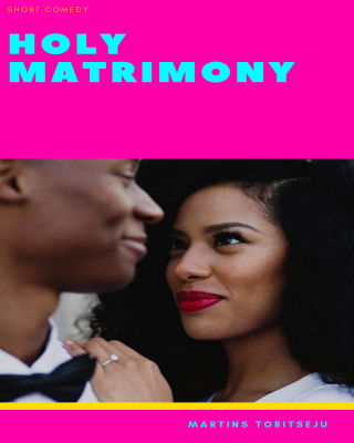 Holy Matrimony - Adult Only (18+)
