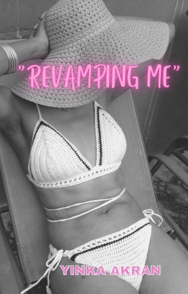 Revamping Me