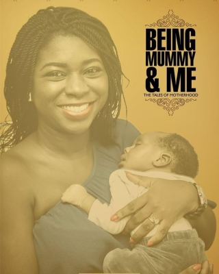 Being Mummy and Me [The Tales of Motherhood]