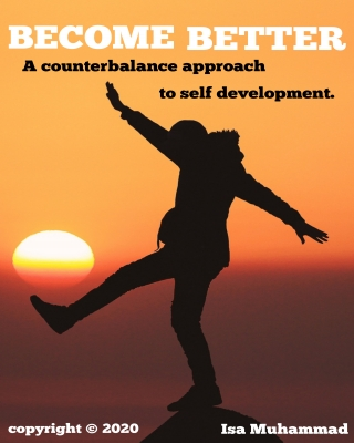 Become better: A counterbalance approach to self development.