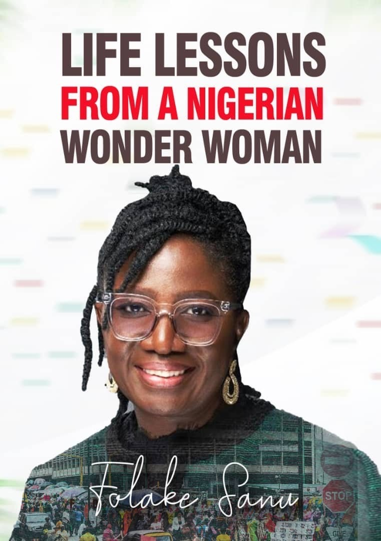 Life Lessons From a Nigerian Wonder Woman