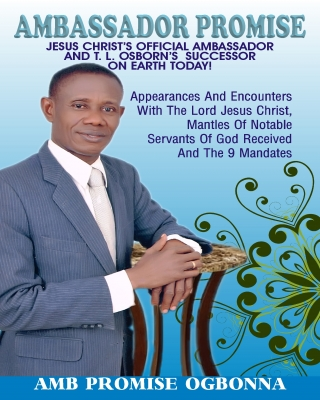 Ambassador Promise: Jesus Christ's Official Ambassador & T. L. Os