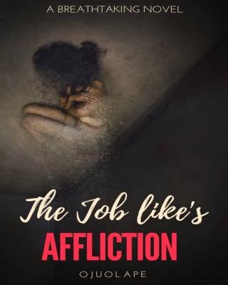 The Job's Like Affliction