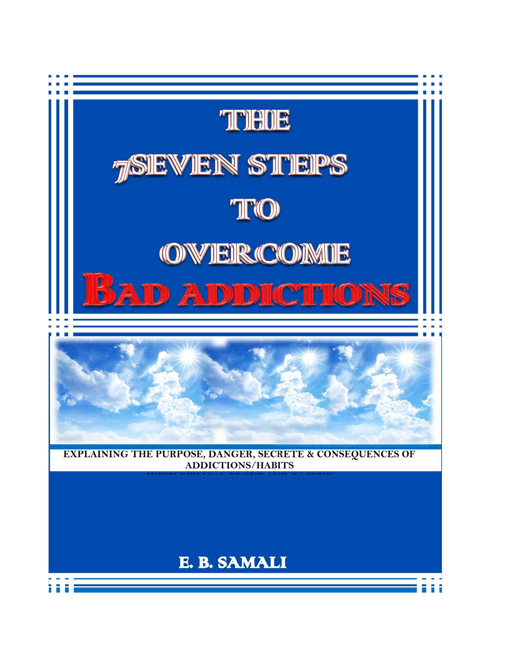 THE 7SEVEN STEPS TO OVERCOME BAD ADDICTION