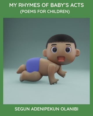 MY RHYMES OF BABY'S ACTS(POEMS FOR CHILDREN)