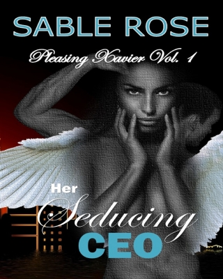 Her Seducing CEO_A Paranormal Romance (Pleasing Xavier Vol. 1)  - - Adult Only (18+)