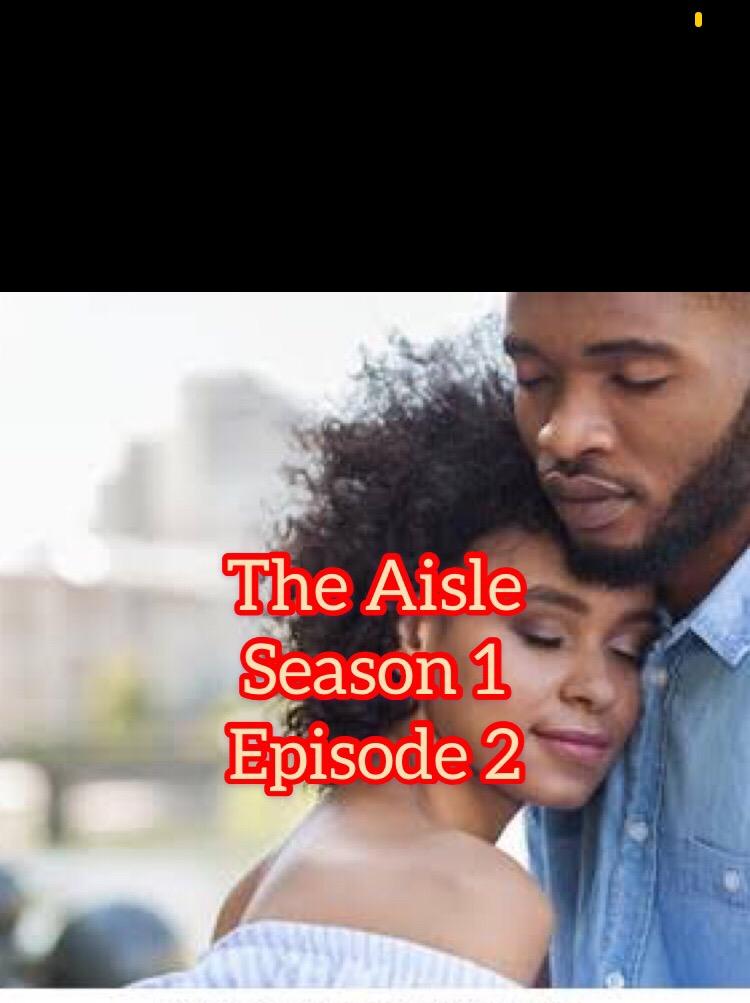 The Aisle Episode 2
