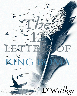 The 12 Letters Of King Boma