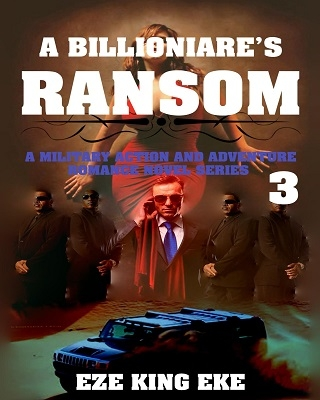 A Billionaire's Ransom Part 3