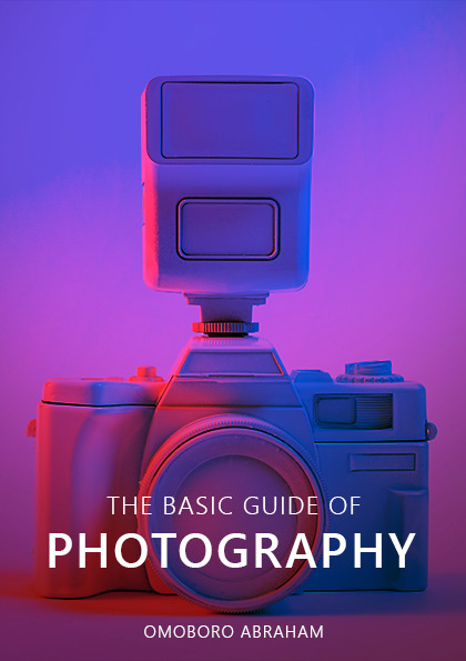 The Basic Guide of Photography