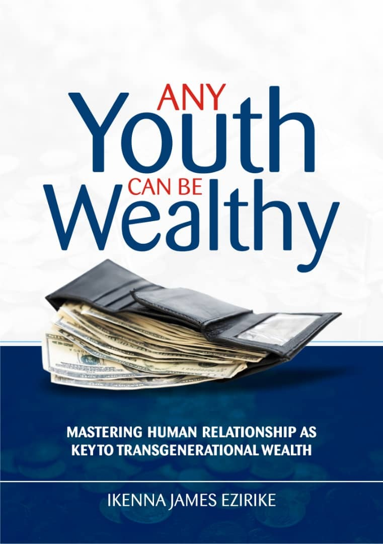 Any Youth Can Be Wealthy