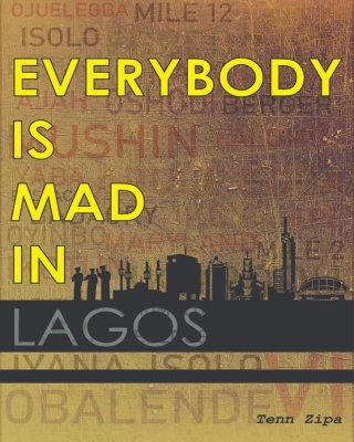 Everybody is Mad in Lagos
