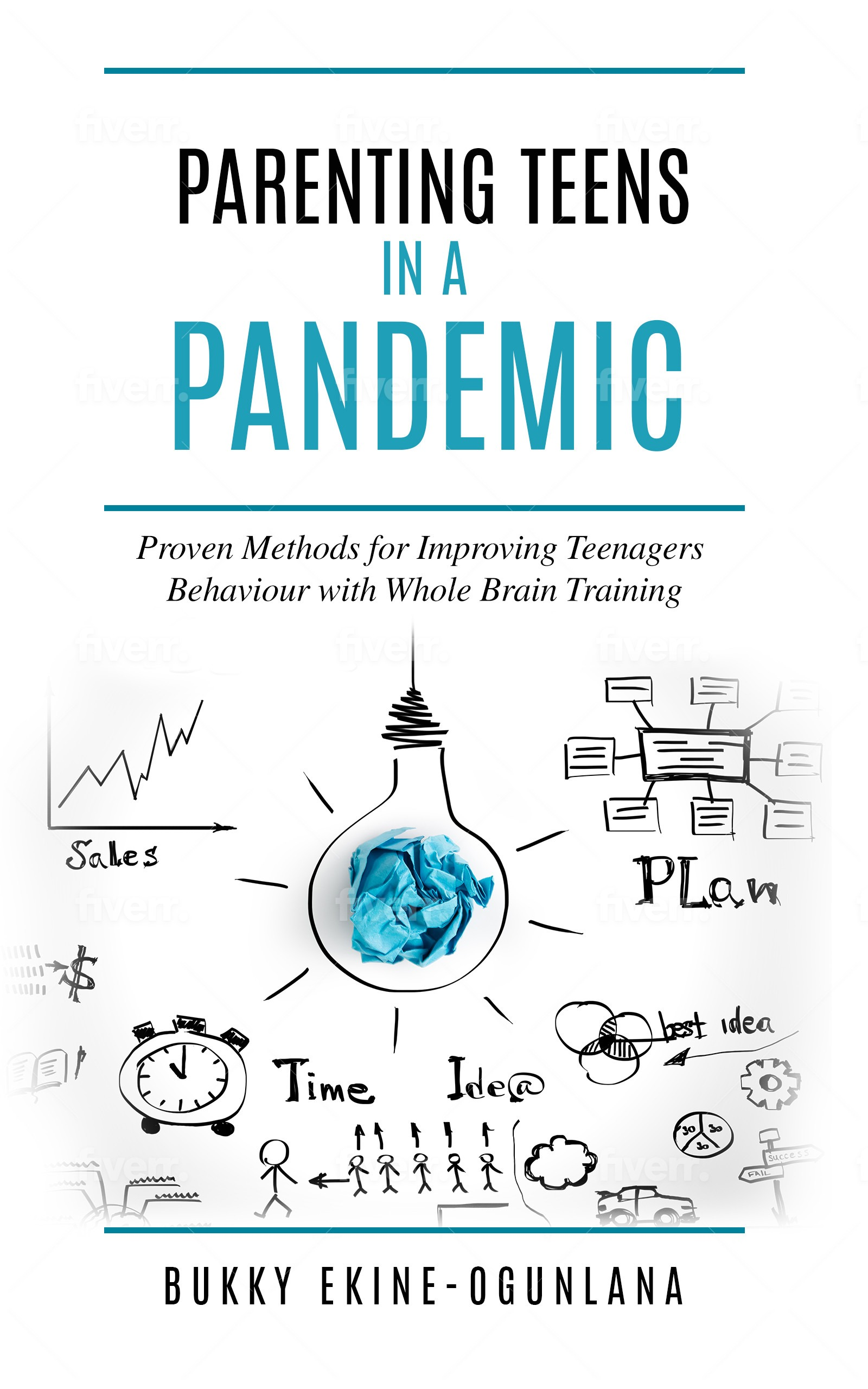 Parenting Teens in a Pandemic: Proven Methods for Improving Teena