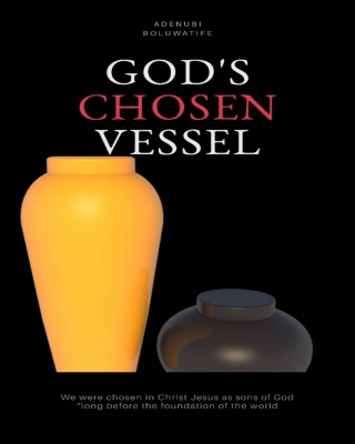 GOD'S CHOSEN VESSEL