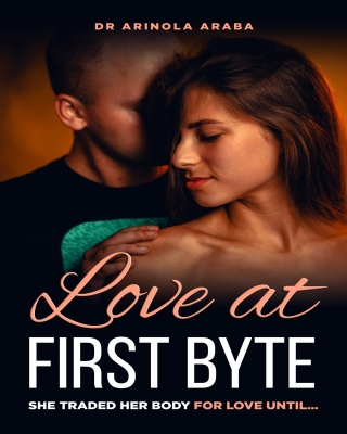 Love at First Byte: She traded her body for love until...