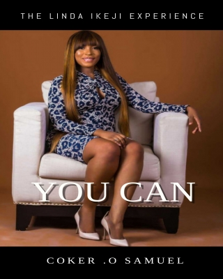 YOU CAN. The Linda Ikeji Experience