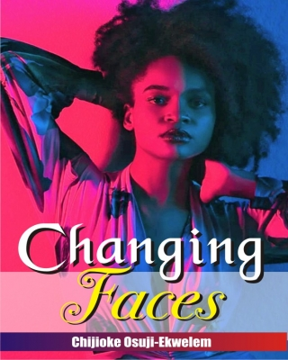 CHANGING FACES (GLIMPSE)
