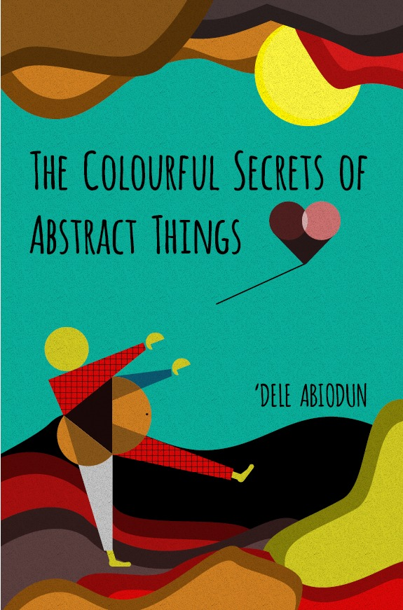 The Colourful Secrets of Abstract Things