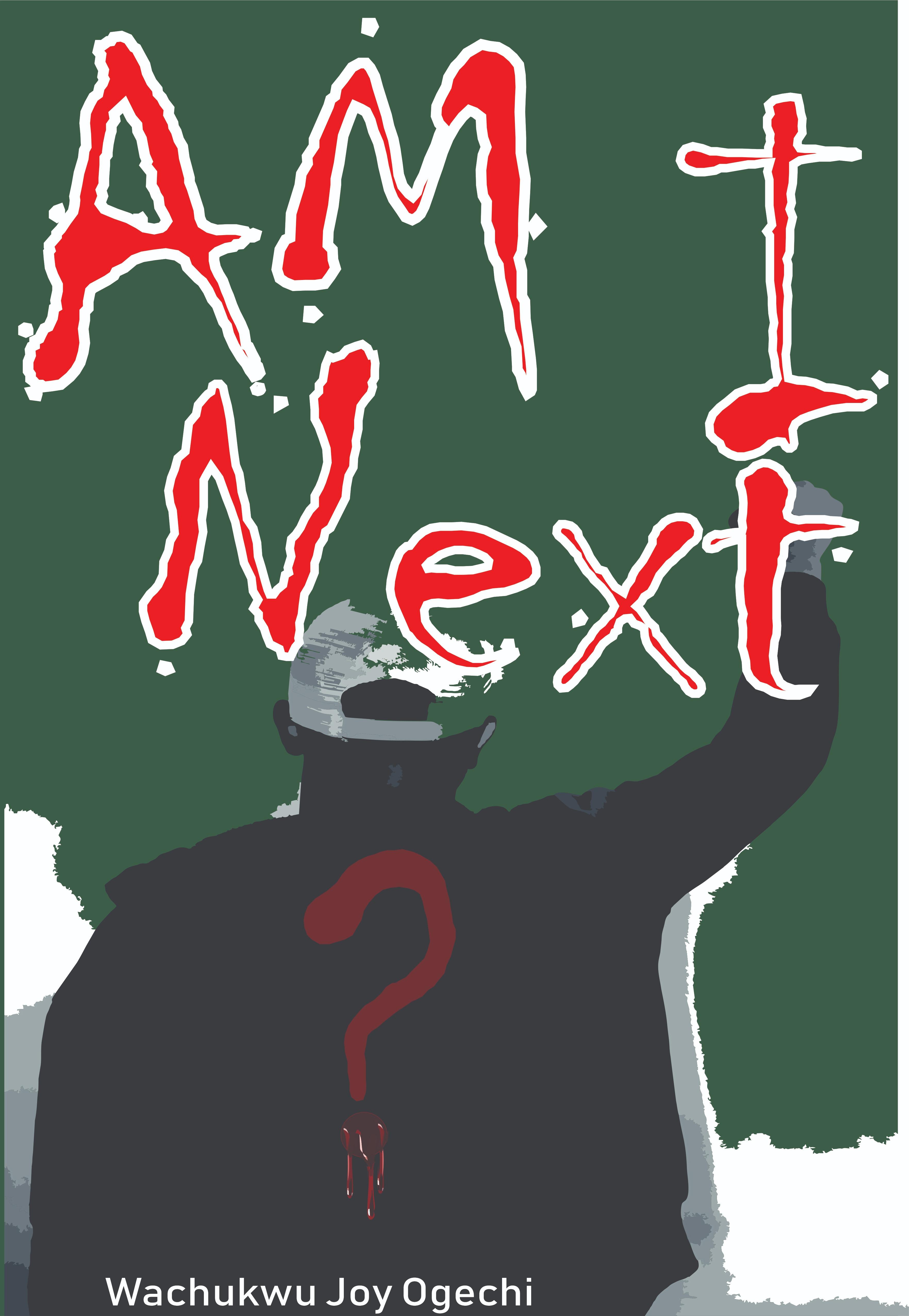 Am I next?