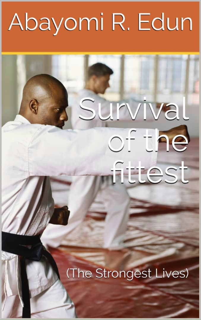Survival of the fittest (The Strongest Lives)