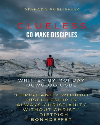 Clueless - Go and Make Disciples