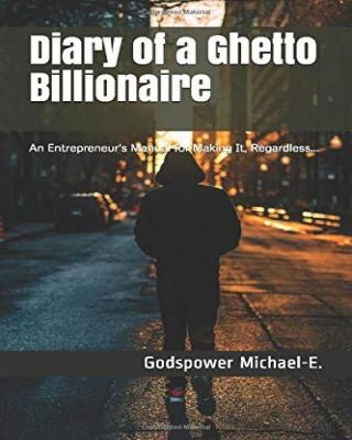 Diary of a Ghetto Billionaire