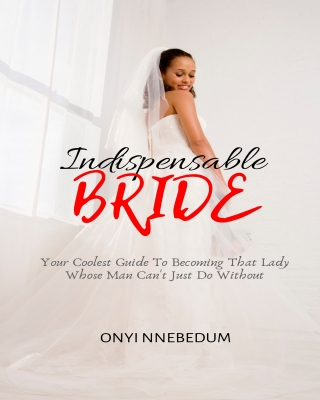 INDISPENSABLE BRIDE