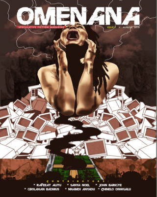 OMENANA ISSUE 7, AUGUST 2016