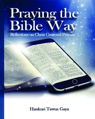 PRAYING THE BIBLE WAY
