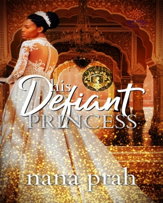 His Defiant Princess (Royal House of Saene #1)