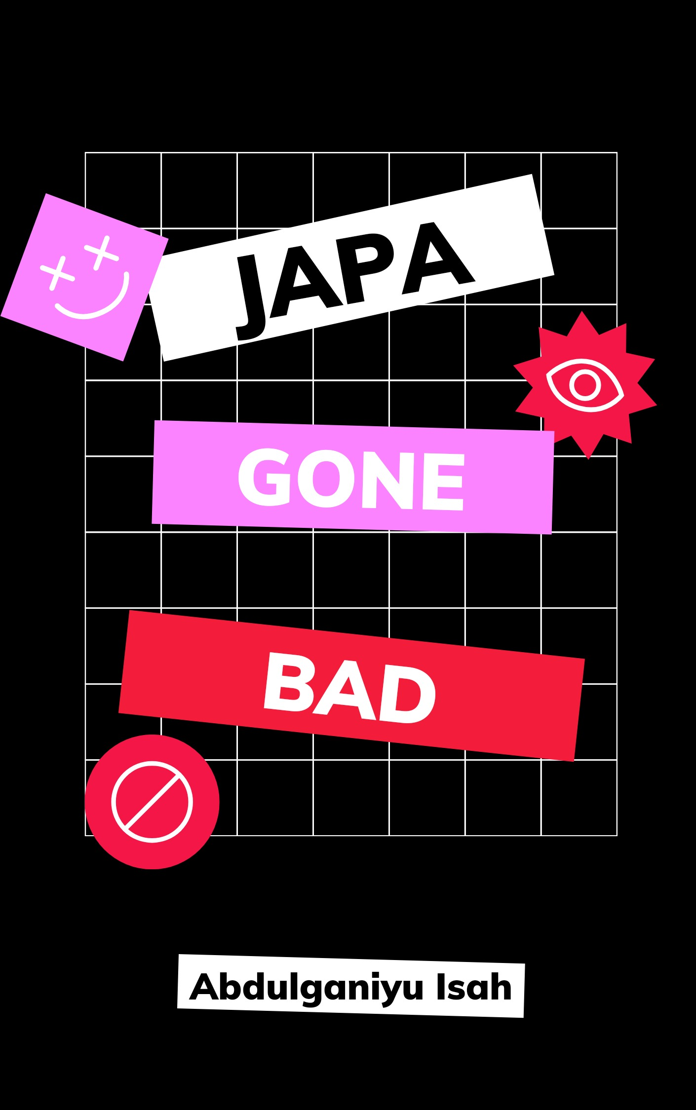 JAPA GONE BAD