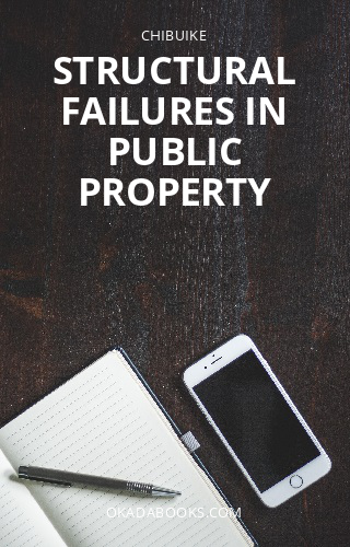 STRUCTURAL FAILURES IN PUBLIC PROPERTY