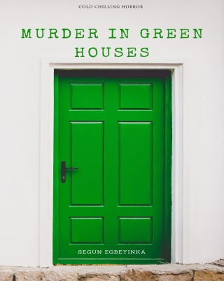 Murder in Green Houses (Preview Version)