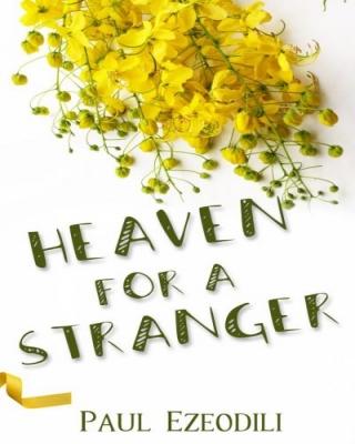 Heaven For A stranger