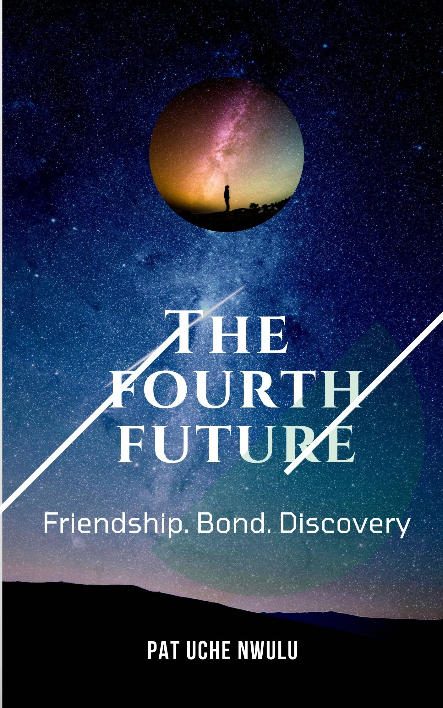 THE FOURTH FUTURE