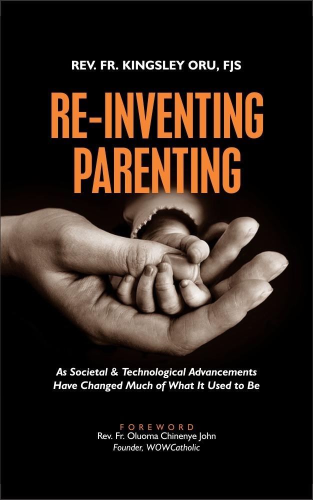 RE-INVENTING PARENTING