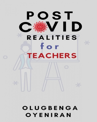 POST COVID REALITIES FOR TEACHERS