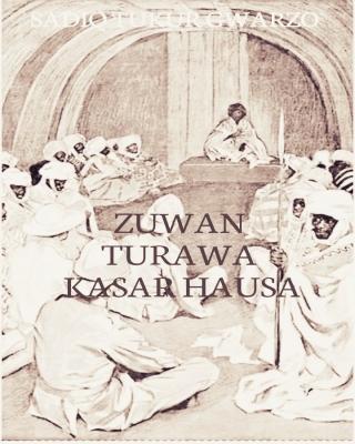 TARIHIN ZUWAN TURAWA KASAR HAUSA