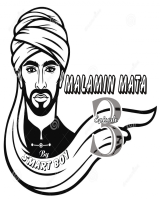 MALAMIN MATA (episode3)