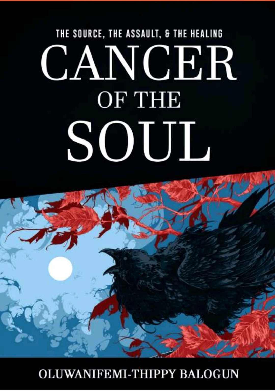 CANCER OF THE SOUL